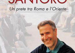 Don Andrea Santoro: un prete tra Roma e l'oriente. Autore: Augusto D'Angelo Casa Editrice: S. Paolo
